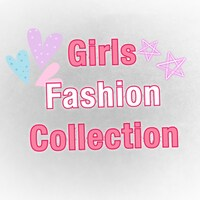 Girls Fashion Collection